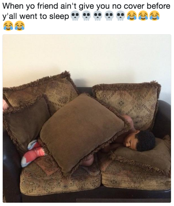 When yo friend ain't give you no cover before y'all went to sleep💀💀💀💀💀😂😂😂😂😂 | When You're at a Sleepover