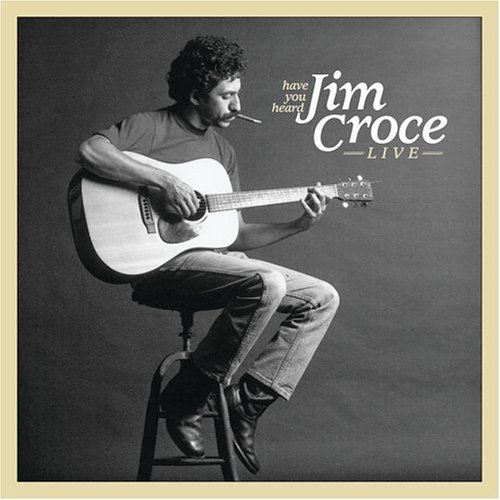jim croce a great songwriter and singer i often think what he would sing about if he was alive. Black Bedroom Furniture Sets. Home Design Ideas