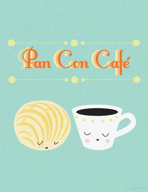 Pan Con Cafe Cafe Con Pan Ilustracion De Cafe Pan De Dulce Mexico
