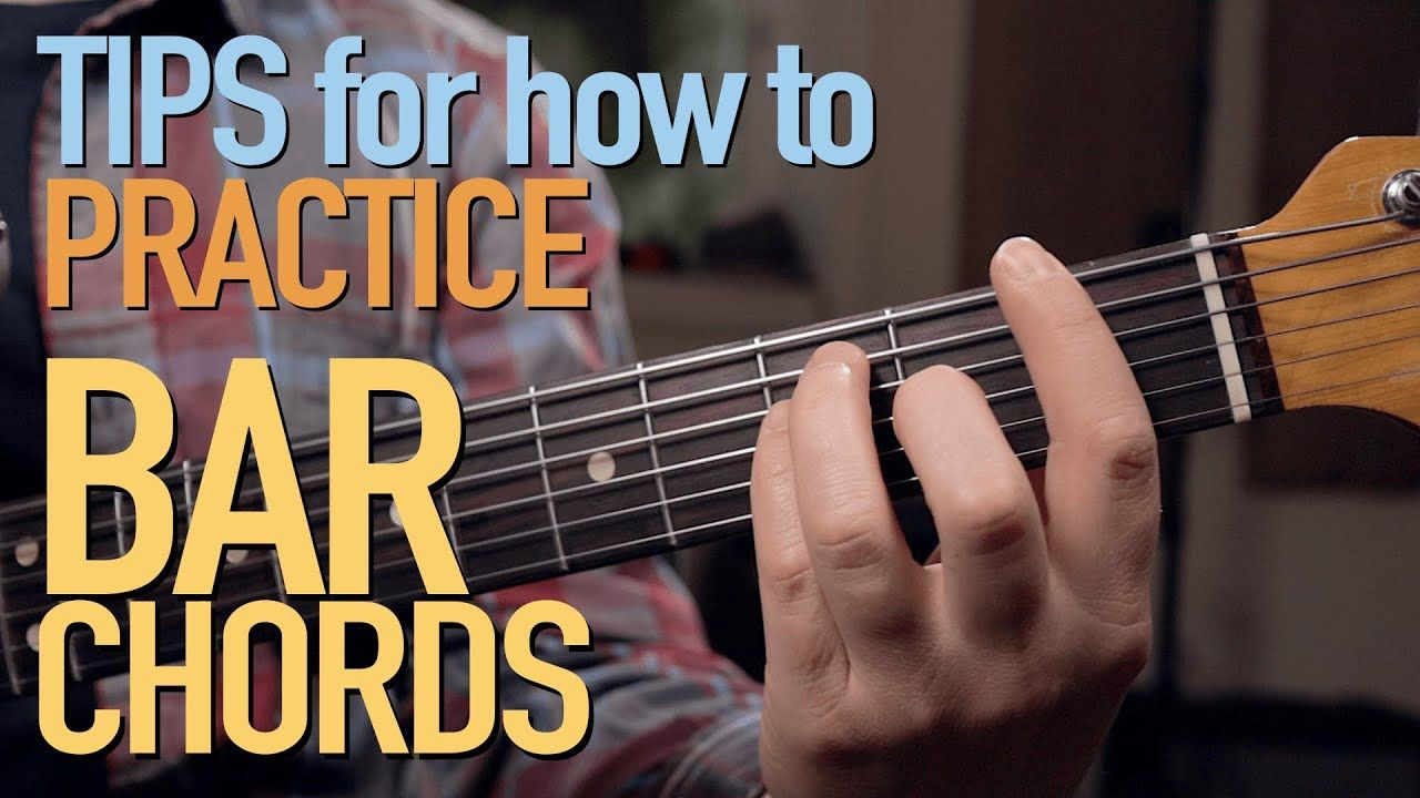 Bar chords tips and exercises for bar chord practice