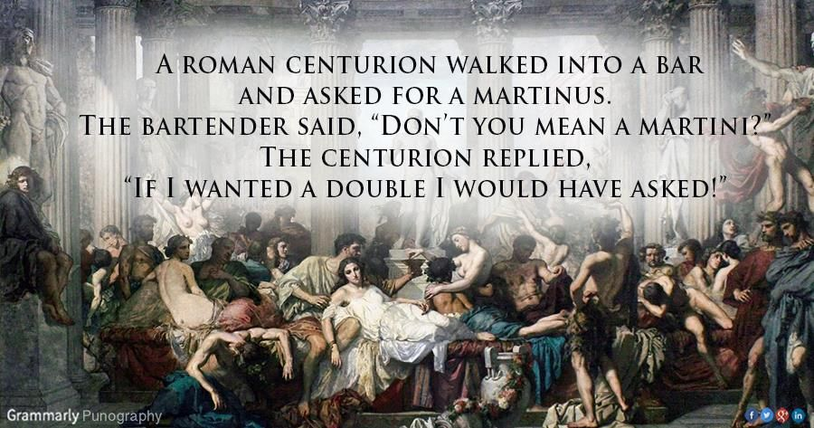 If I Wanted A Double I Would Have Asked Roman Centurion The