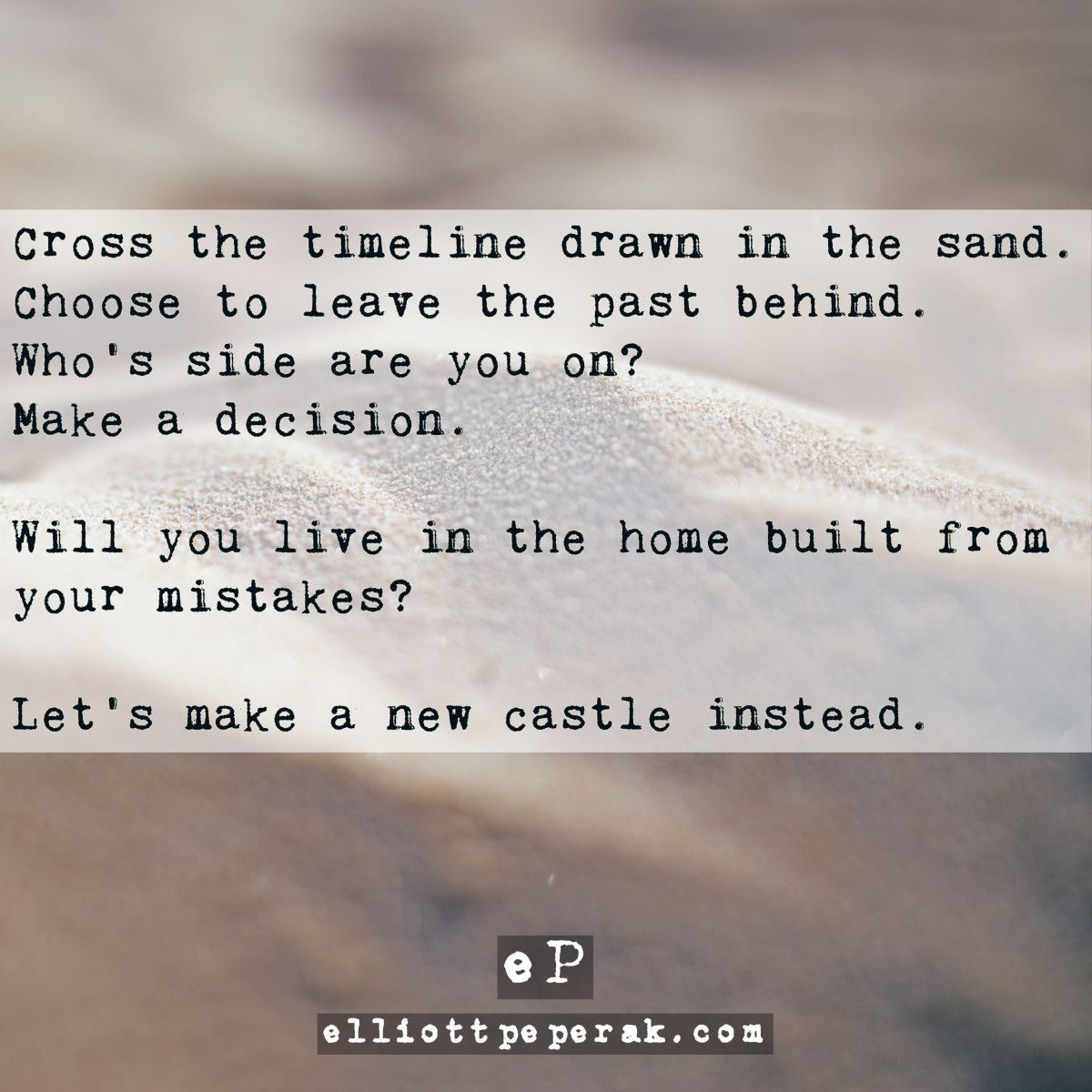 Quotes About Castles Cross The Timeline Drawn In The Sandlet's Make A New Castle