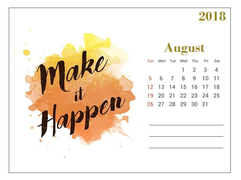August Motivational 2018 Calendar August quotes, 2018