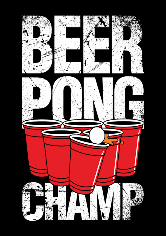 Let Your Tee And Beer Pong Skills Do The Talking With This Beer Pong Champ Tee May The Booze Be With You Beer Pong C Beer Pong Guys 21st Birthday Beer