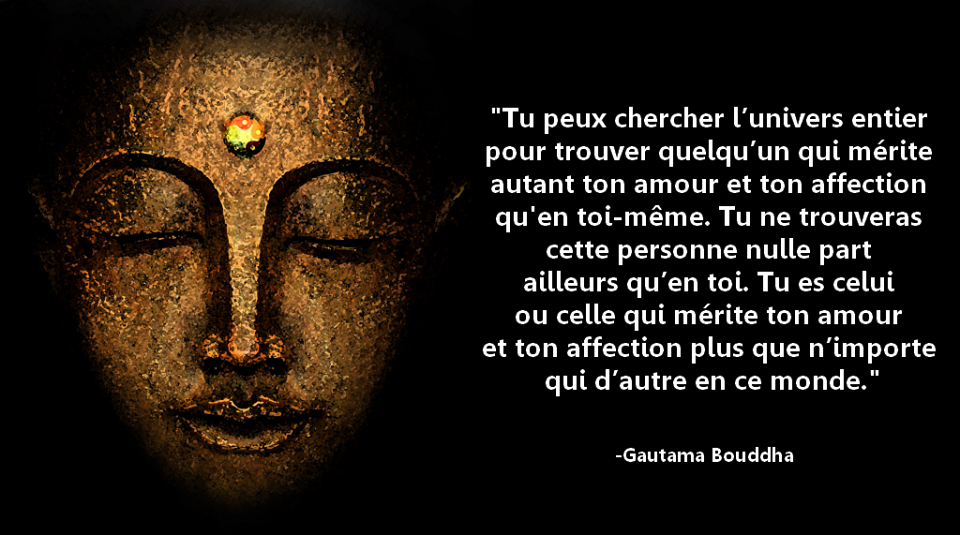 Exceptionnel Citations option bonheur: Aime-toi, citation de Bouddha | Citation  PB25