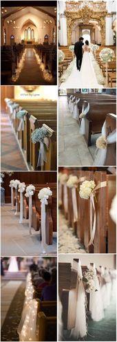 Schöne 21 atemberaubende Kirche Hochzeit Gang Dekoration Ideen, um Hochzeitsdekoration zu stehlen ……