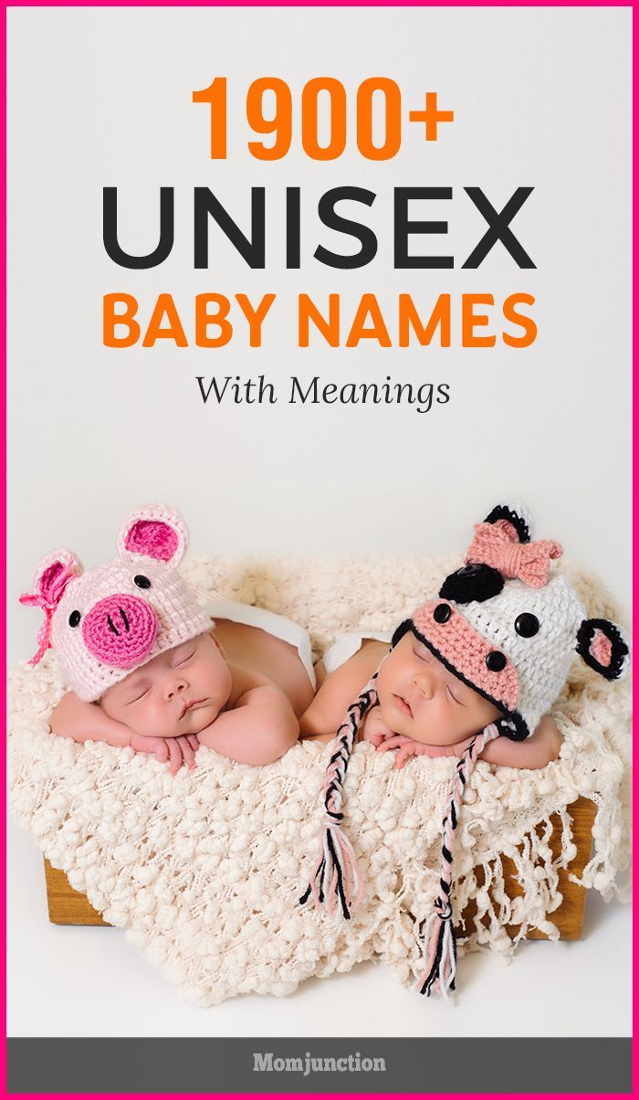 Unique unisex baby names and meanings