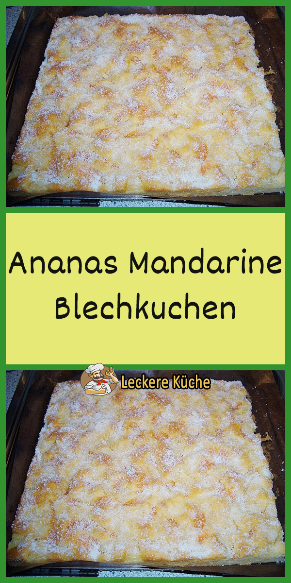 Ananas Mandarine Blechkuchen