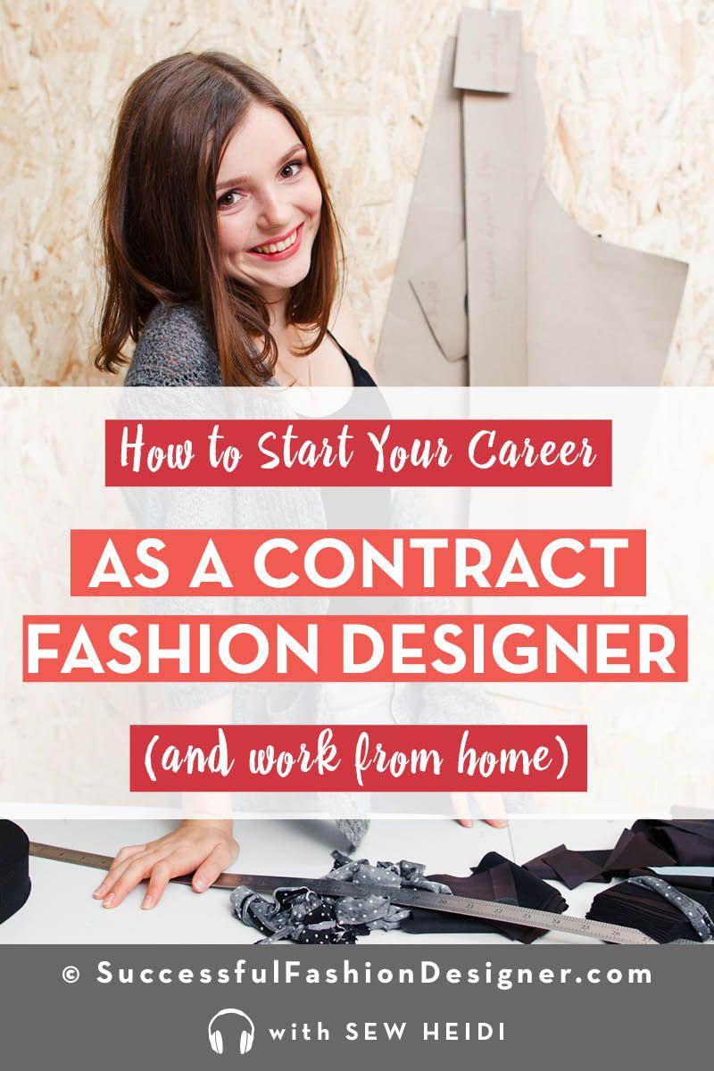 Build Your Career As A Contract Fashion Designer And Work From Home Career In Fashion Designing Fashion Design Jobs Fashion Design
