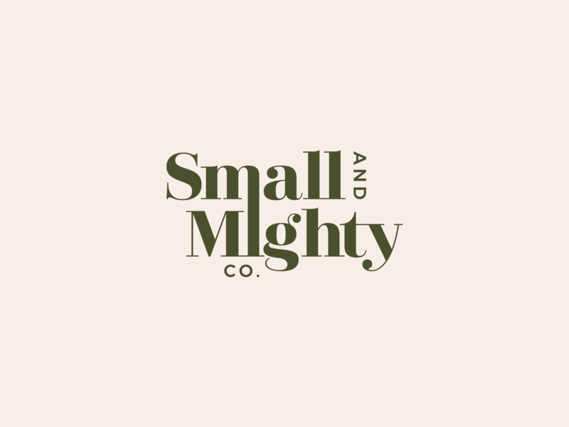 Small And Mighty Co Branding Main Logo Branding Design Logo Typographic Logo Logo Design Typography,Typography Logo Design Inspiration