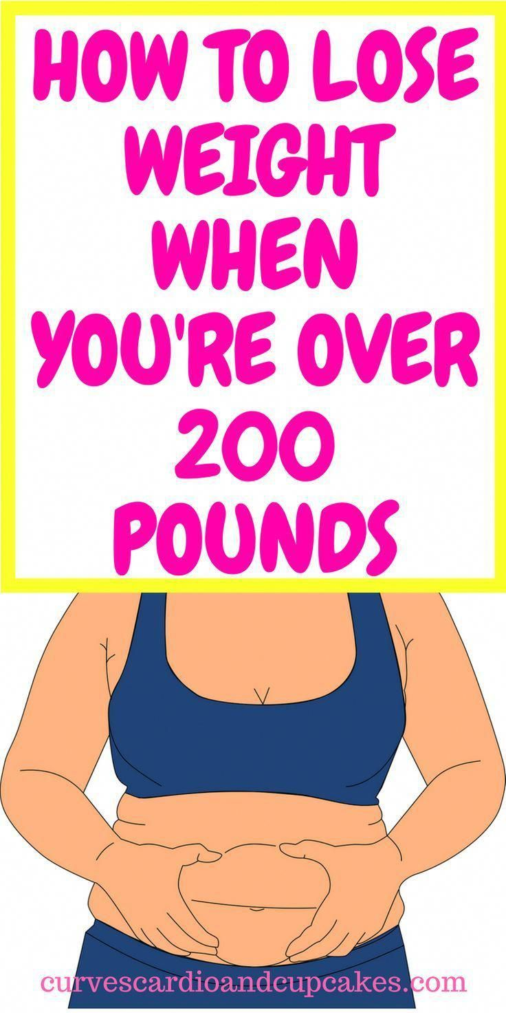 How To Lose Weight If You Weigh 200 Pounds Or More - Curves Cardio And Cupcakes