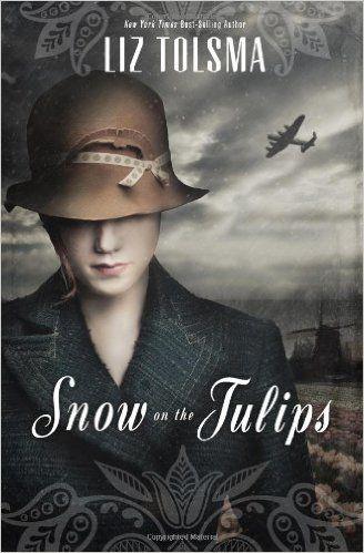 Snow On The Tulips Liz Tolsma 9781401689100 Amazon Com Books Christian Fiction Books Historical Fiction Christian Fiction