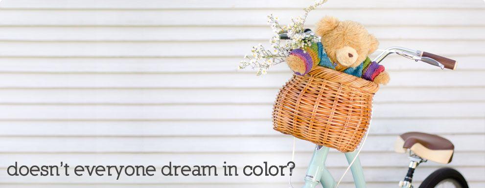 - Dream in Color