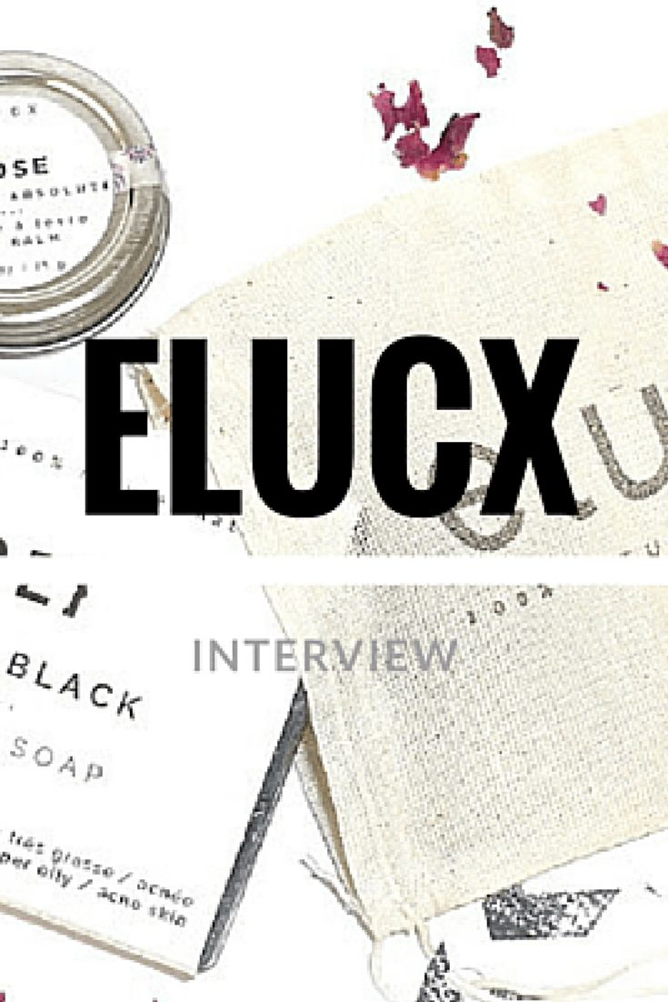 Read our interview with the founder of ELUCX, a luxury eco-friendly bath and skin care line.