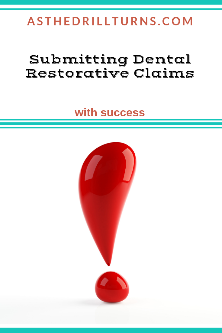 Submitting Dental Restorative Claims Dental Dental Insurance