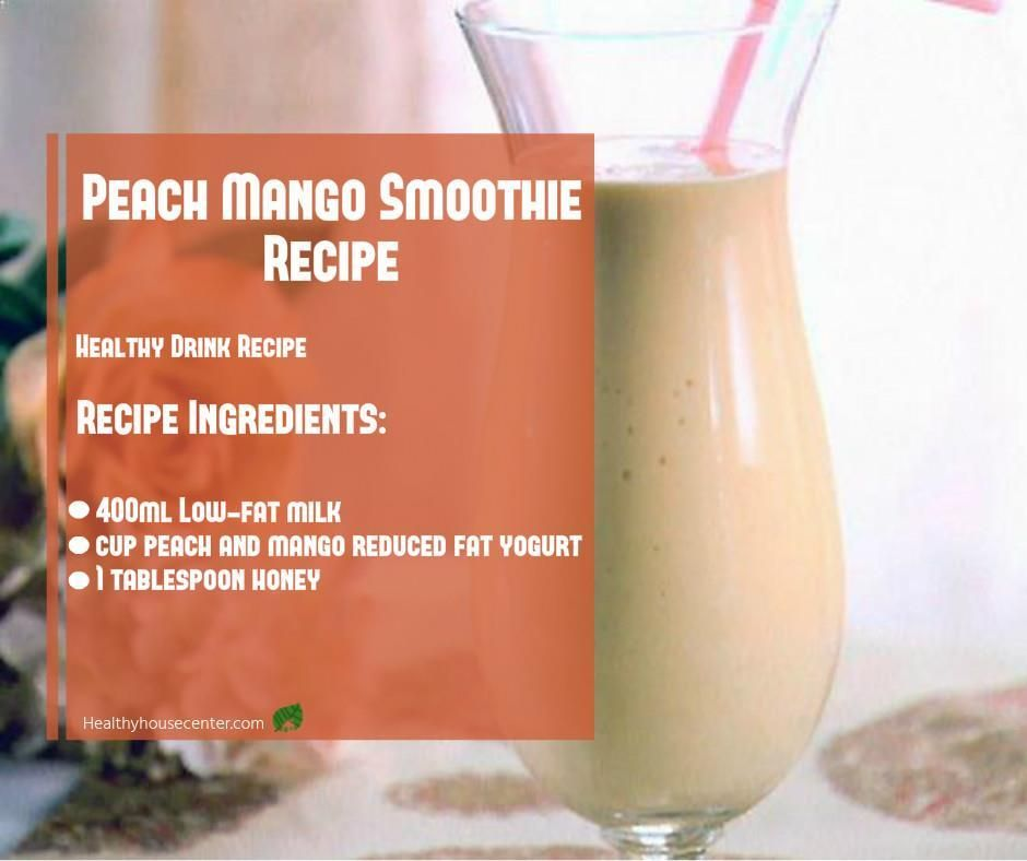 Healthy Drink Recipe: Peach Mango Smoothie Recipe