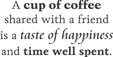 time spent friends quotes quotesgram coffee and friends