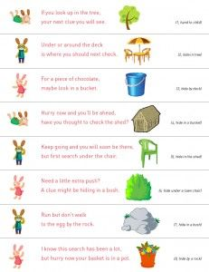 The Easter Bunny Went Outside Today Read Clues To Find Your Way If You Look Up In Tree Next Clue Will See Under Or Arou