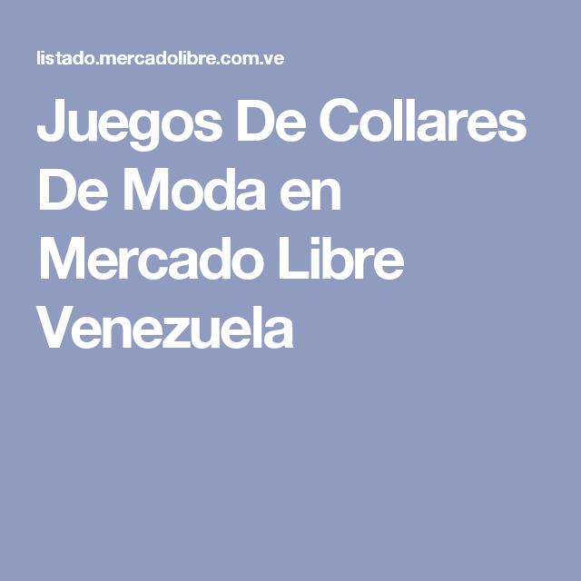 Juegos De Collares De Moda en Mercado Libre Venezuela