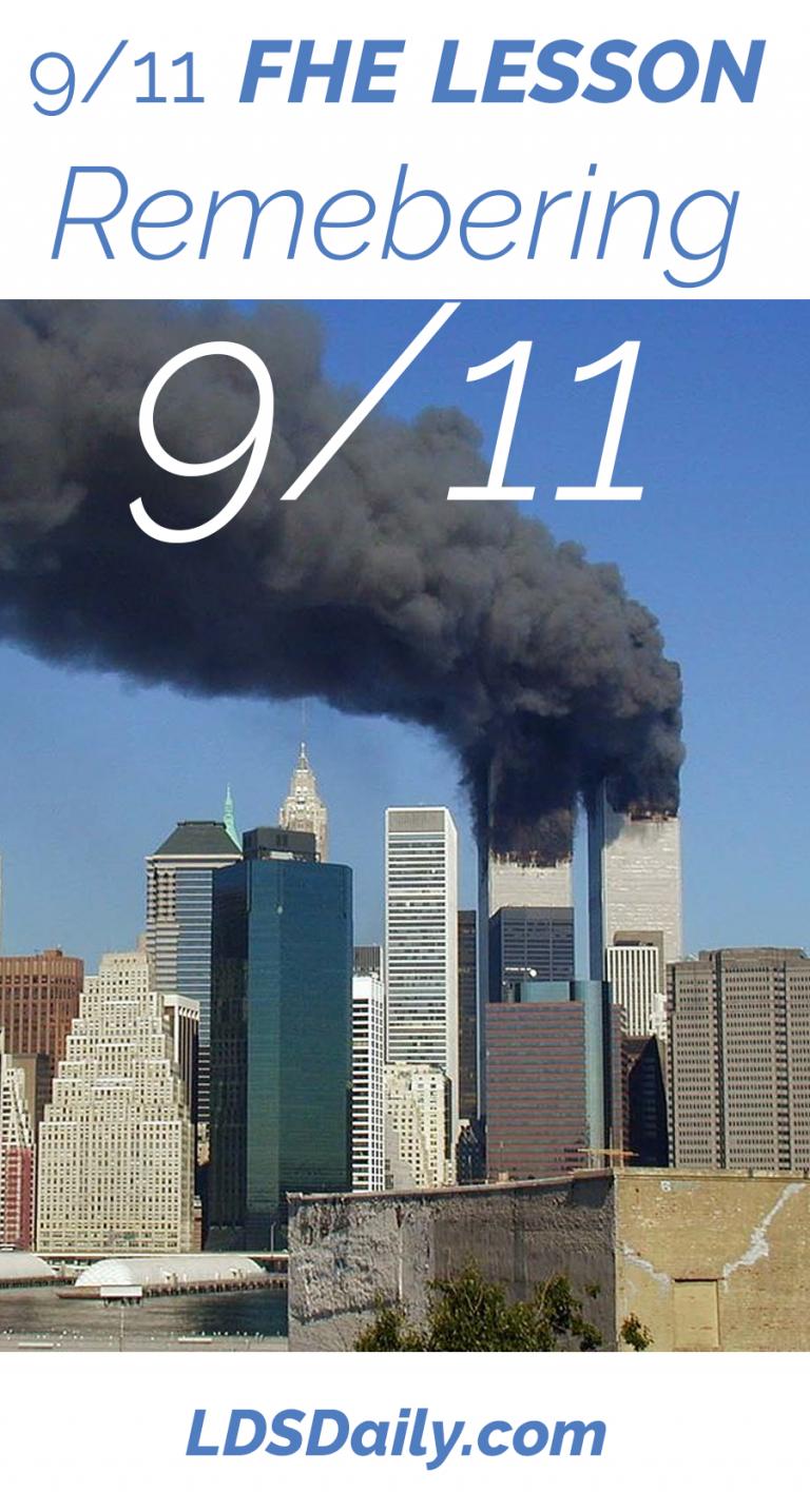 9/11 FHE Lesson Remembering September 11, 2001 Fhe