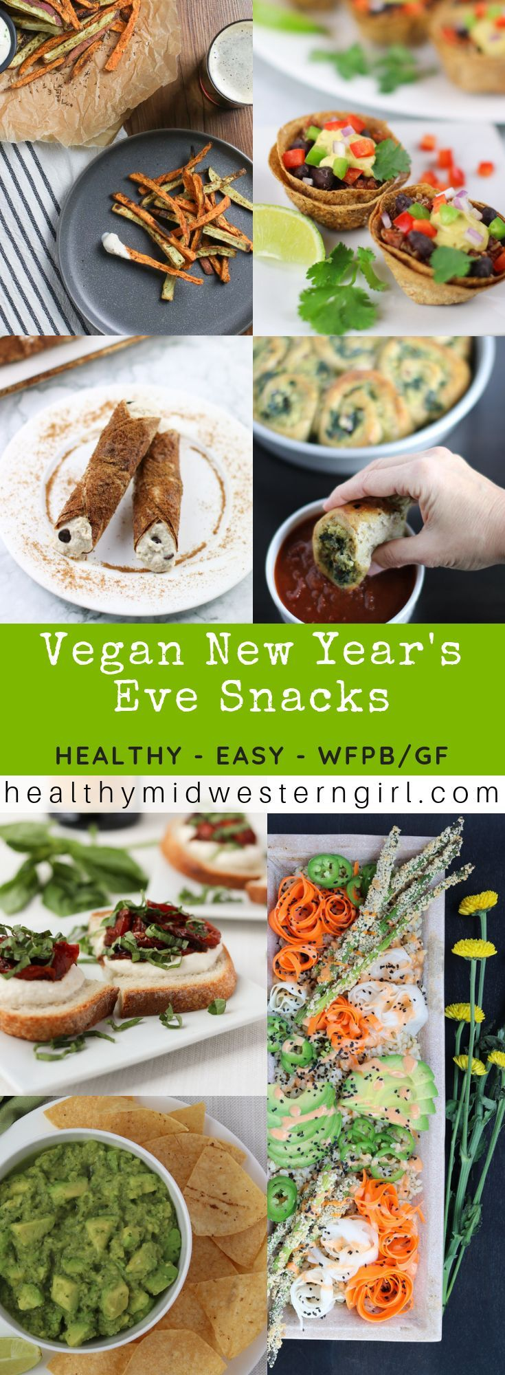 Vegan New Year S Eve Snacks Healthy Vegan Snacks Vegan Appetizers Vegan Party Food