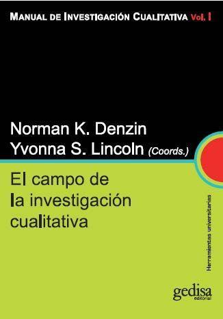 Manual de investigación cualitativa / Norma K. Denzin e Yvonna S. Lincoln (coords.)