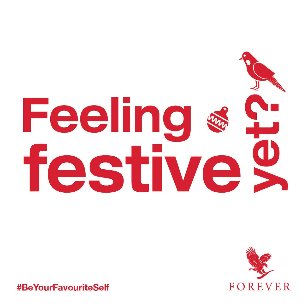 Lets get some festive cheer with #Forever :) #BeYourFavouriteSelf <3
