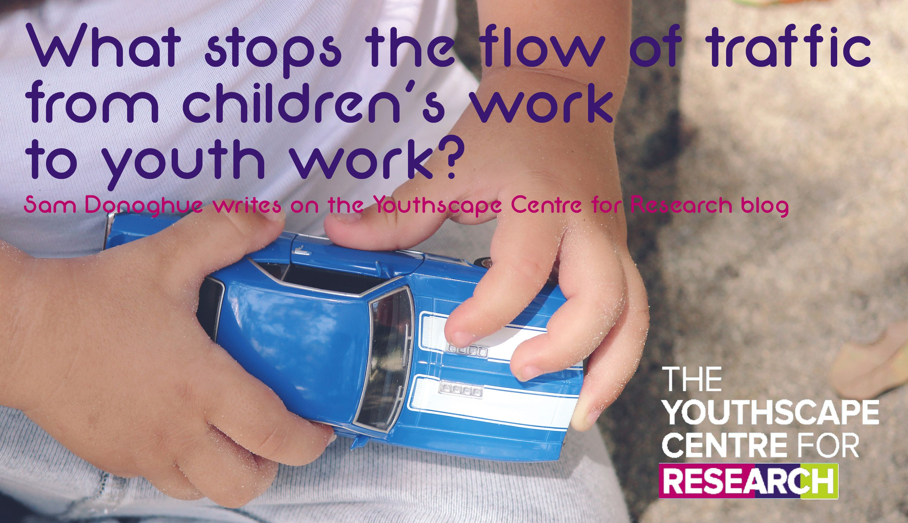 What stops the flow of traffic from children's work to youth work? New blog post from Sam Donoghue
