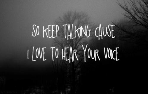 Keep talking.