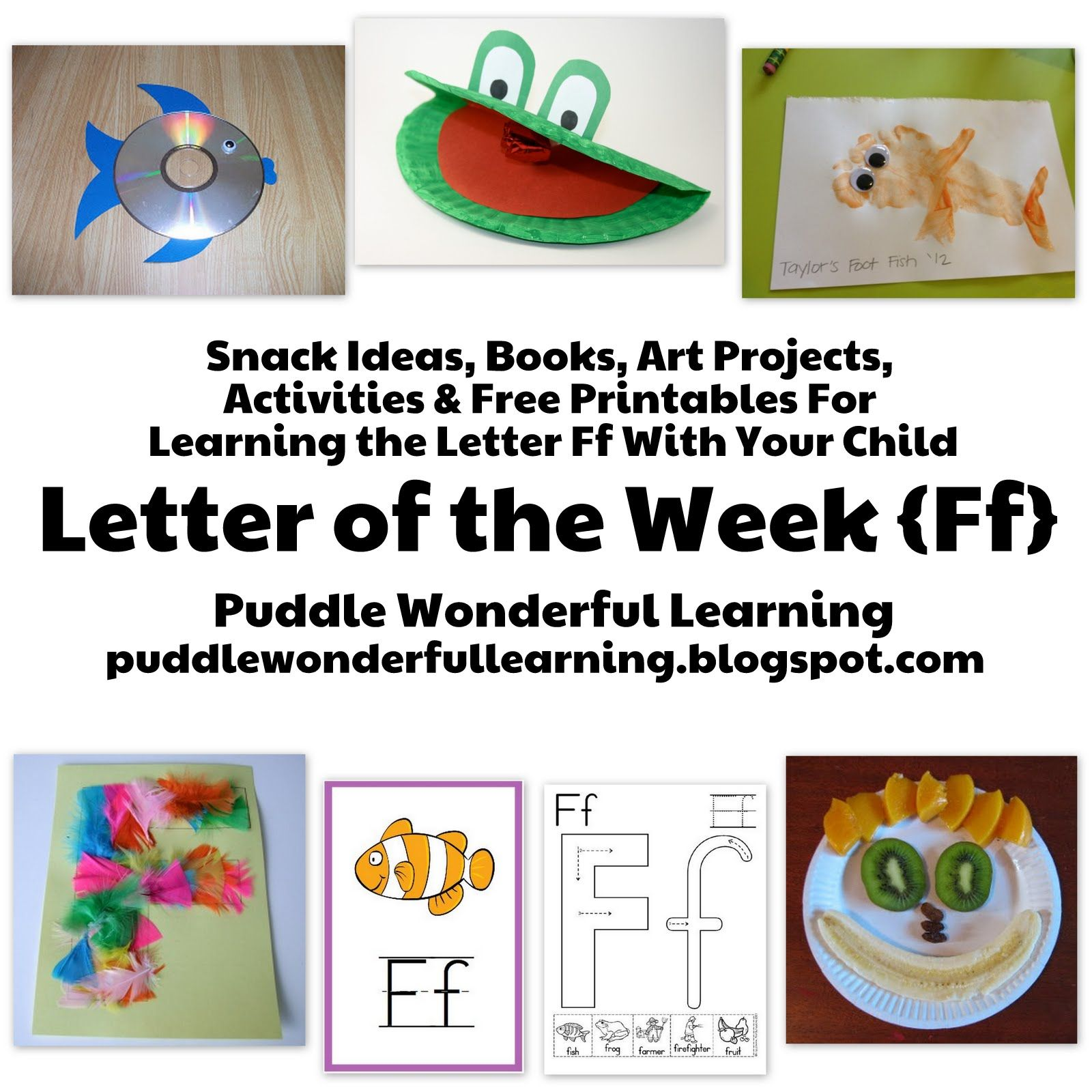 Puddle Wonderful Learning Preschool Activities Letter Of The Week Ff