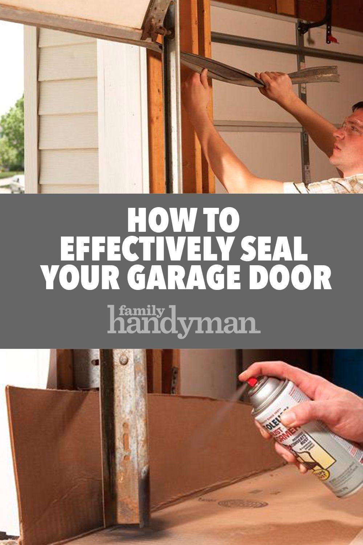 Fixing Garage Doors Garage Door Bottom Seal Garage Door Seal Garage Remodel