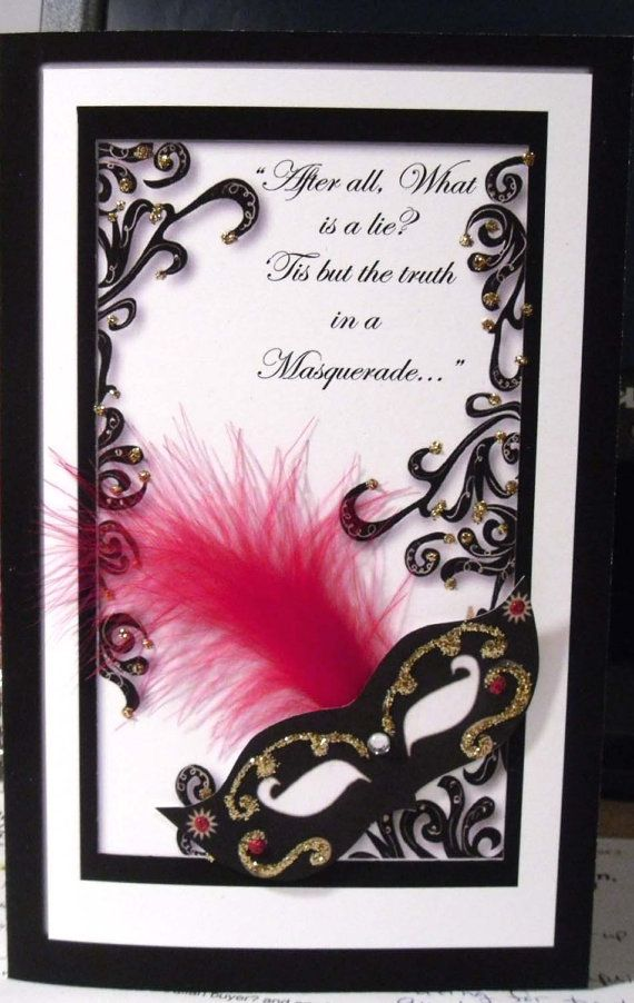 Masquerade theme Party Invitation I love the dialect used her and ...