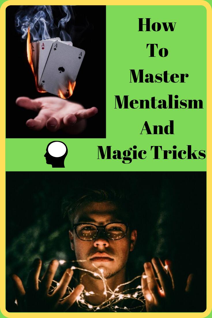 How To Master Mentalism And Magic Tricks Magic Tricks Card Tricks Revealed Mentalist Tricks