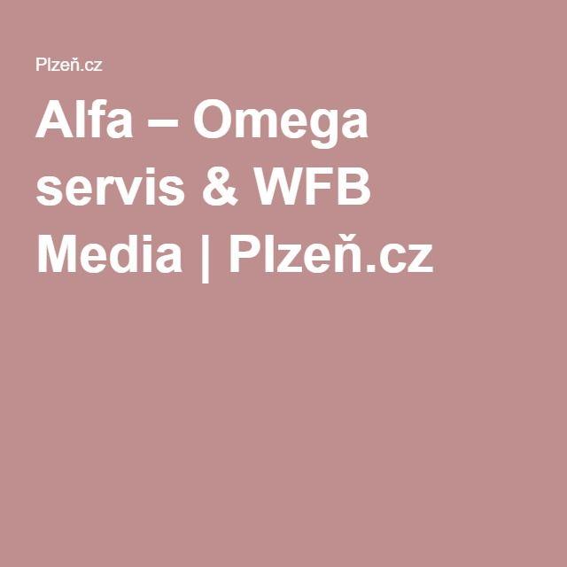 Alfa – Omega servis & WFB Media | Plzeň.cz