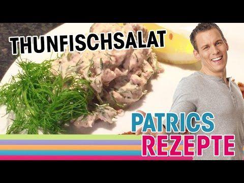 Thunfischsalat Schnelle Rezepte Mit Patric Heizmann Youtube Thunfischsalat Thunfisch Schnelle Rezepte