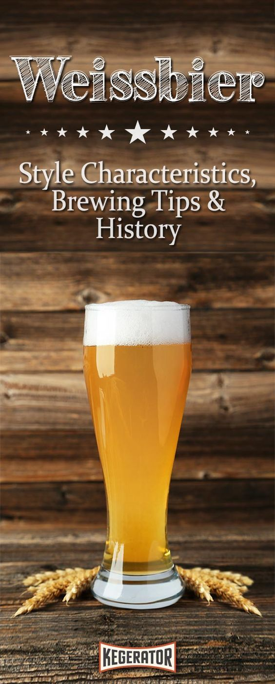 Weissbier: Style Characteristics, Brewing Tips & History