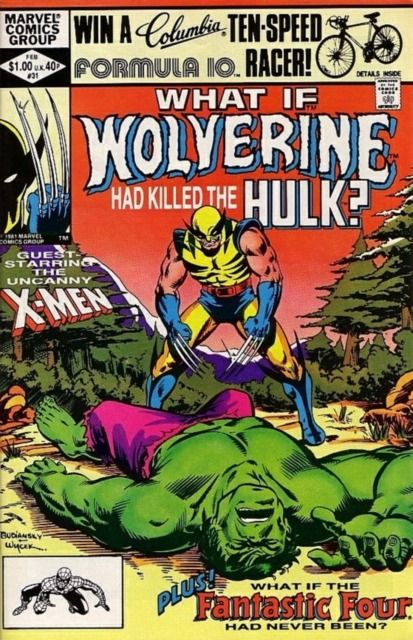 What If? #31 - What if Wolverine had Killed the Hulk? What if the Fantastic Four had Never Been? (Issue)
