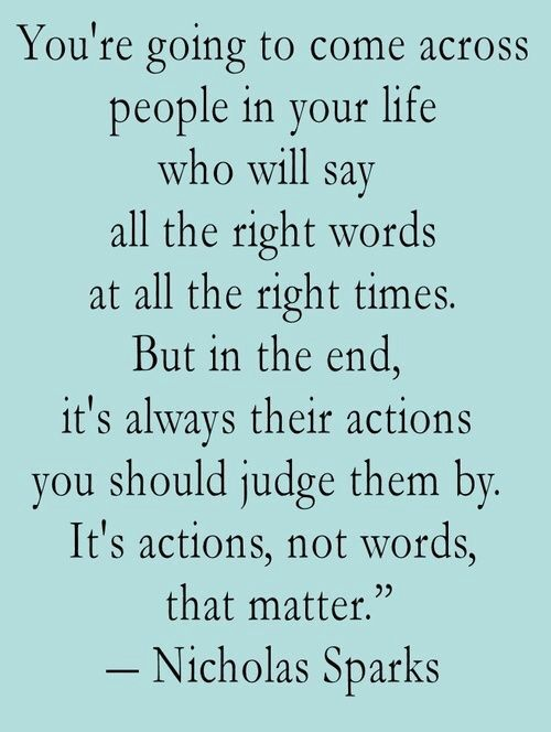 Actions Speak Louder Than Words Quotes Actions Speak Louder Than Words Famous Quotesdonna Sneed