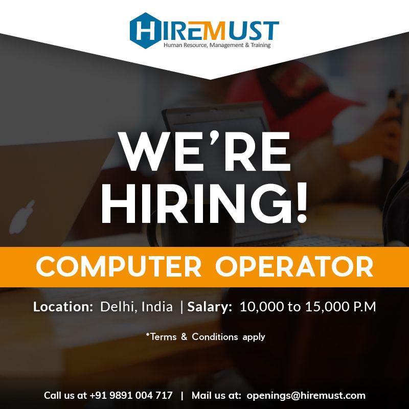 Urgent Opening Computer Operator Location Delhi India Salary