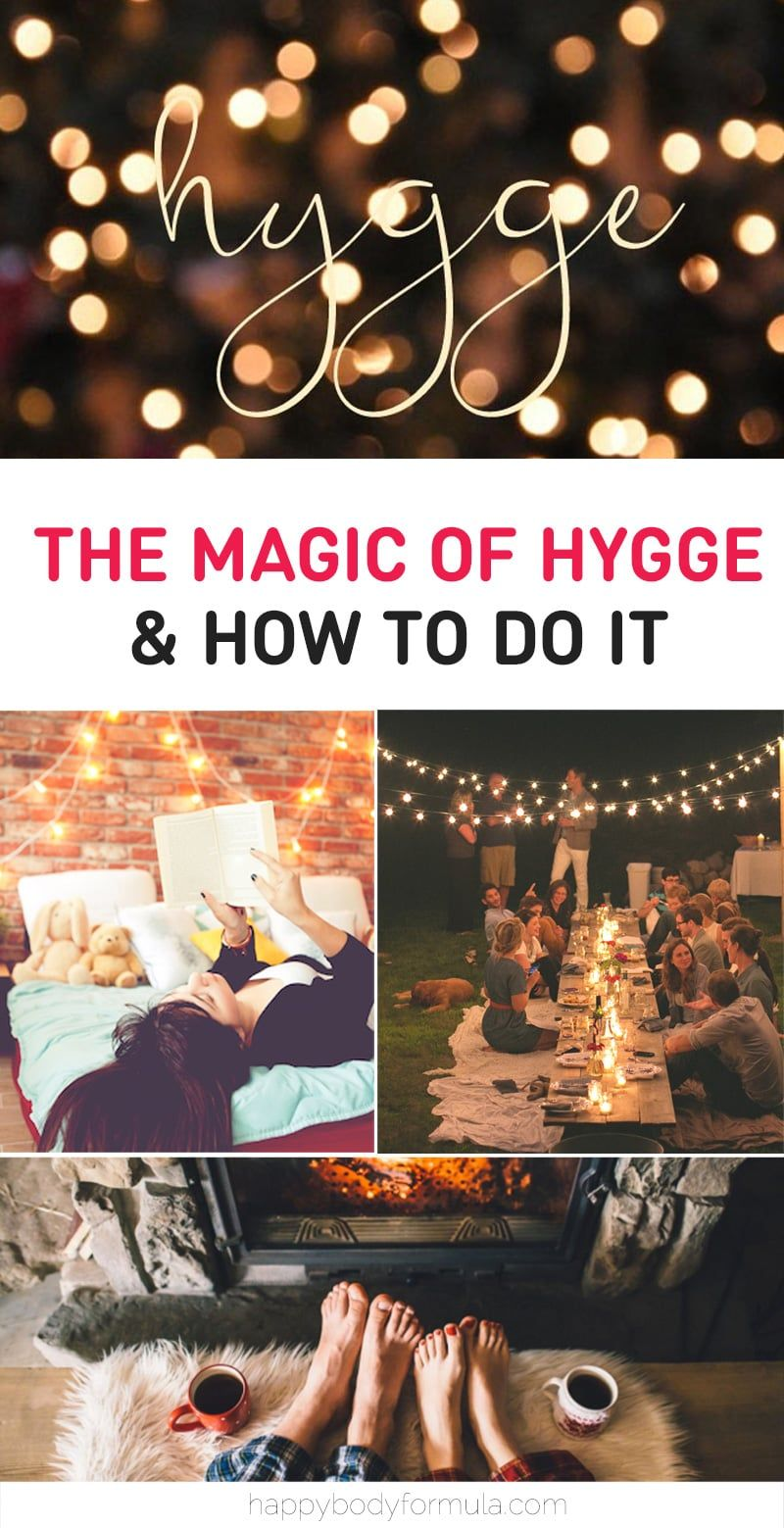 8 Ways to Hygge -The Danish Art Of Happiness – Happy Body Formula