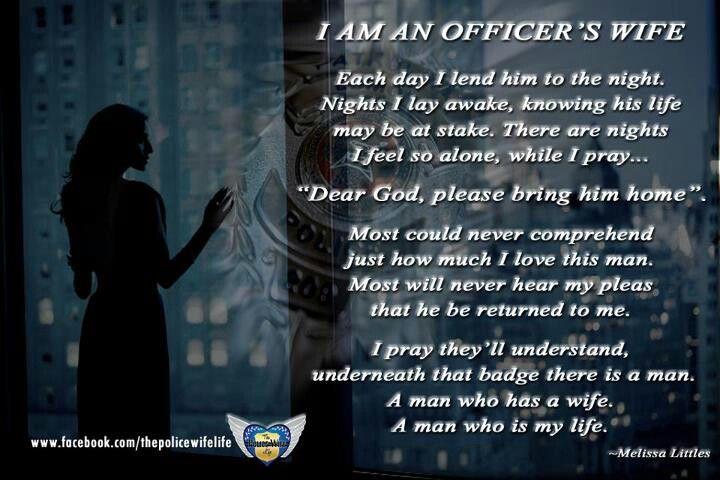 I Am An Officer S Deputy S Wife Poem Police Wife Life Wife Quotes Police Officer Wife