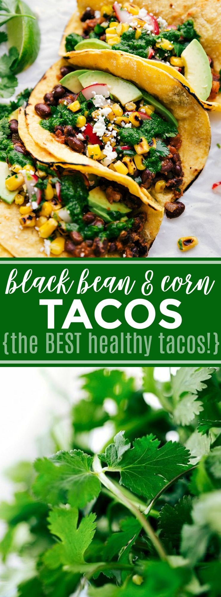 Healthy tacos made with seasoned black beans, a corn relish, fresh avocado, and a delicious cilantr