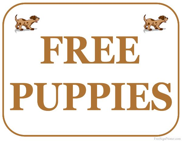 Printable Free Puppies Sign Free Puppies Free Printables Puppies