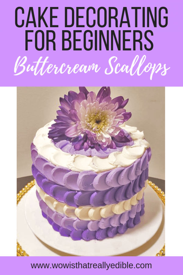 The Ultimate Beginners Guide to Cake Decorating Part I: Buttercream Scallop - Wow! Is that really edible? Custom Cakes+ Cake Decorating Tutorials