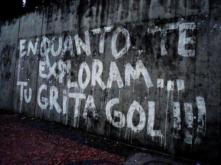 Brasil-Situação do país-2012-Frase-Enquanto te exploram...