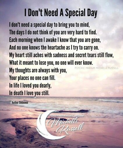 I Dont Need A Special Day To Bring You In Mind Missing You Rip