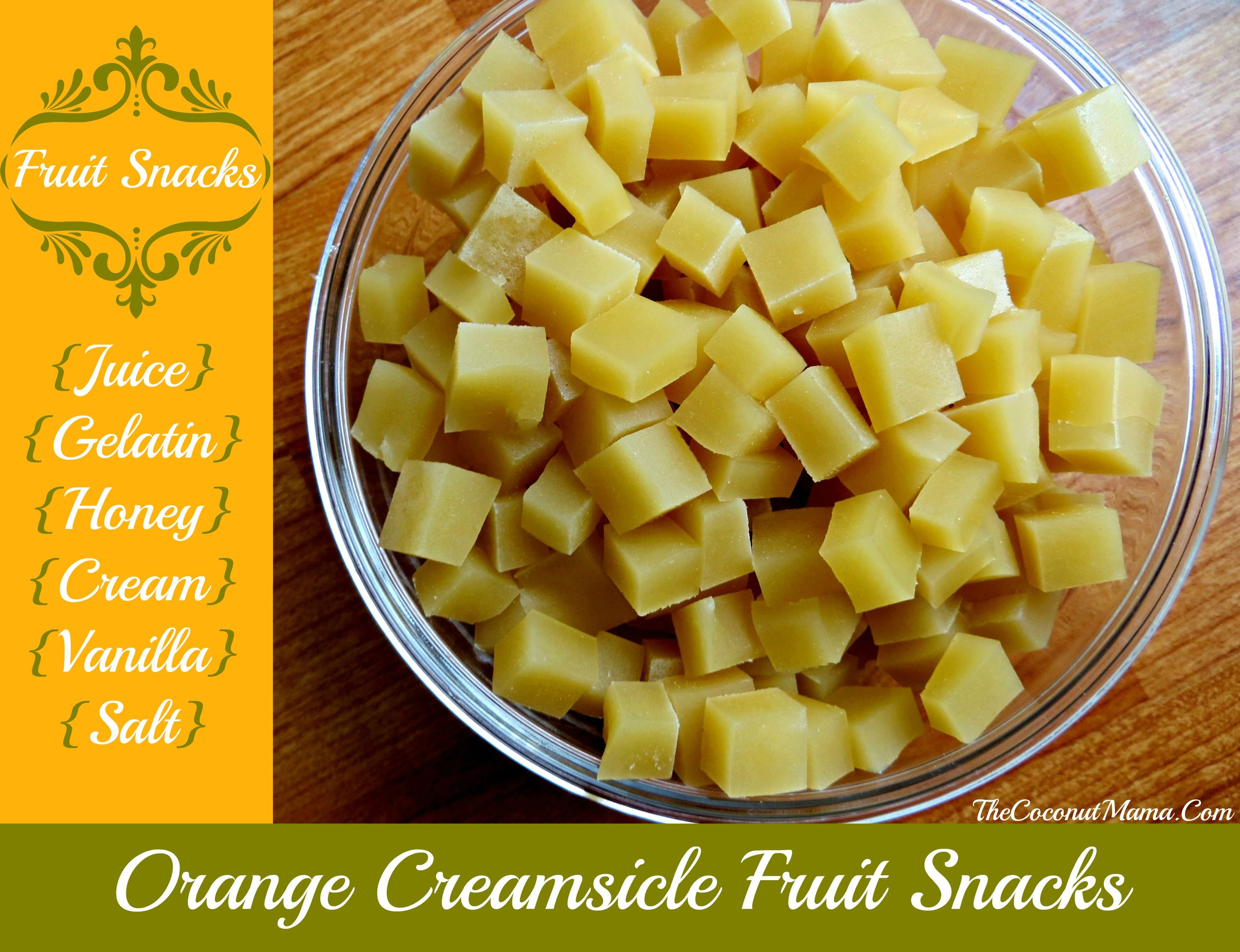 Orange Creamsicle Gummy Fruit Snacks ~ From The Spunky Coconut ~ Lots of protein from the gelatin (9 grams of protein per tablespoon)