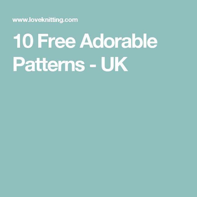 10 Free Adorable Patterns - UK   Baby knits, free paterns   Pinterest