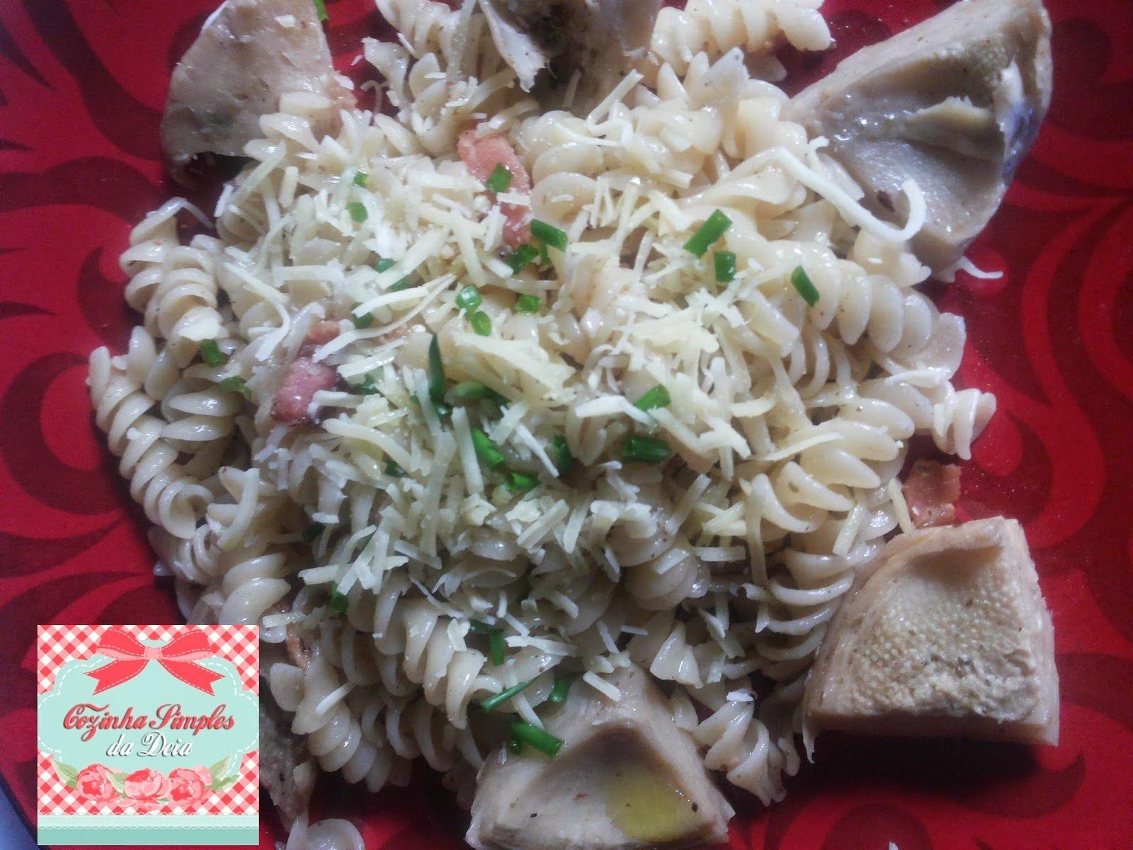 Cozinha Simples da Deia: Fusilli com Fundo de Alcachofra
