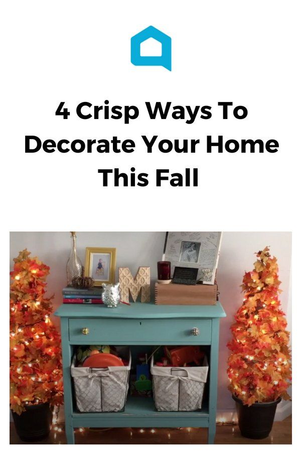4 Crisp Ways To Decorate Your Home This Fall! For The Home